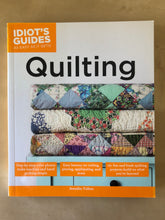 Load image into Gallery viewer, Idiot's Guide to Quilting