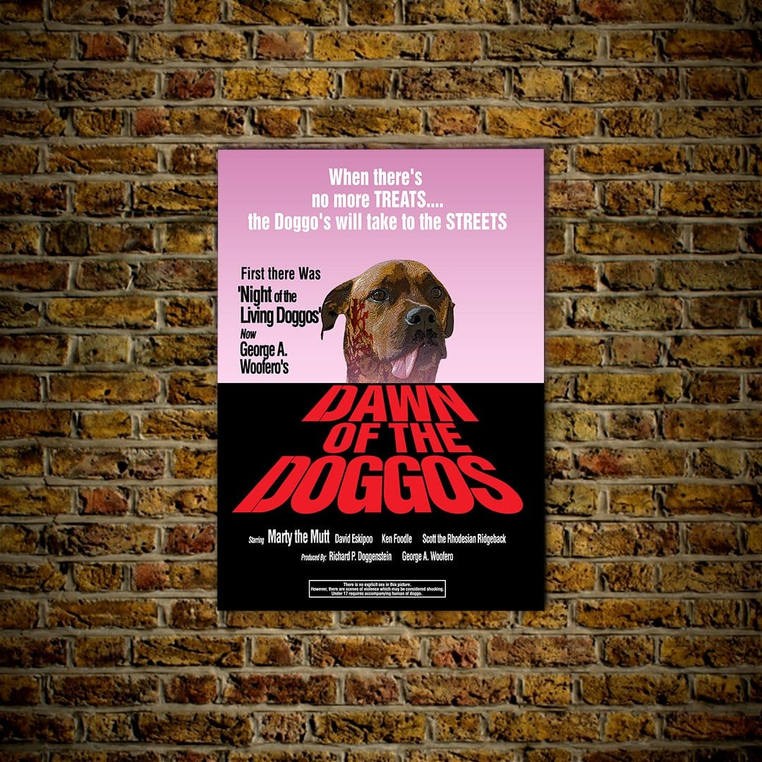 Dawn of the Doggos: Personalized Dog Poster