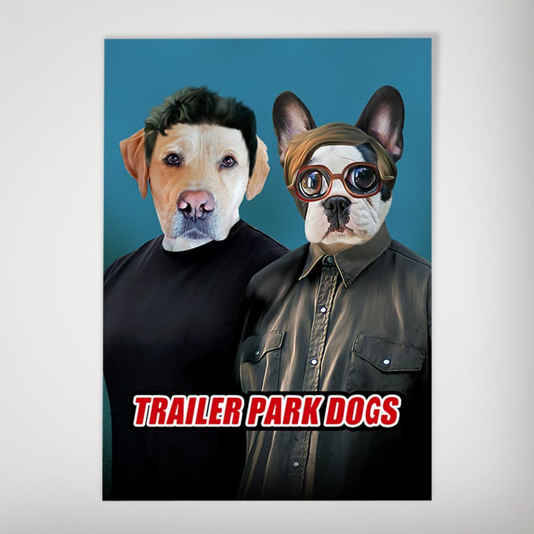 'Trailer Park Dogs 1' Personalized 2 Pet Poster