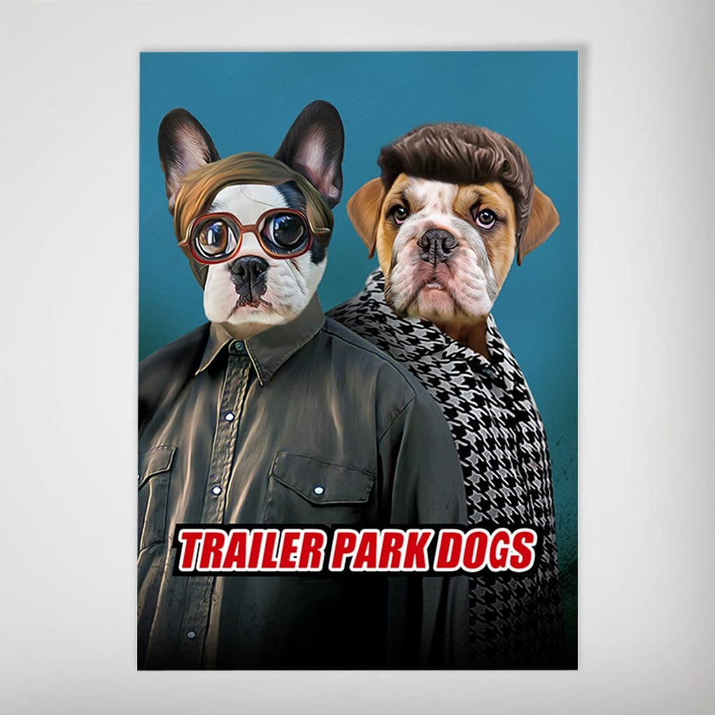 'Trailer Park Dogs 2' Personalized 2 Pet Poster