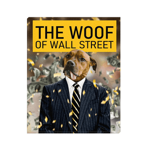 'The Woof of Wall Street' Personalized Pet Canvas