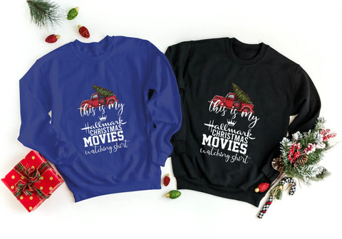 'Hallmark Watching Shirt' Sweatshirt