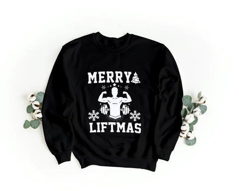 'Merry Liftmas' Sweatshirt