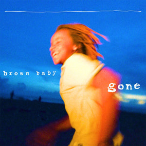 Brown - brown baby gone - CD