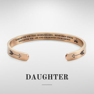 To My DAUGHTER - Remember Who You Are and Straighten Your Crown Cuff Bracelet