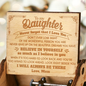 Mom To Daughter - Never Forget That I Love You - Engraved Music Box
