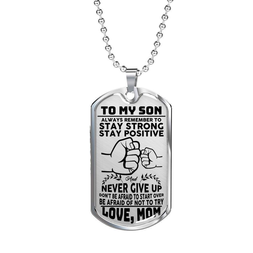 Mom To Son - Stay Strong - Necklace