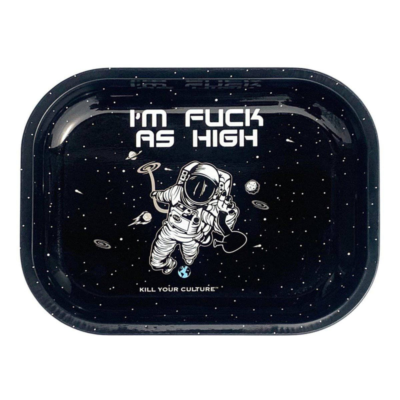 "Kill Your Culture Rolling Tray - 7""x5.5"" / Fuck As High - Head Hunters Smoke Shop"