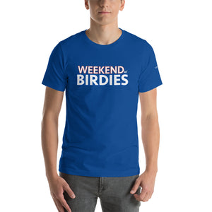 Weekend at Birdies Premium T-Shirt