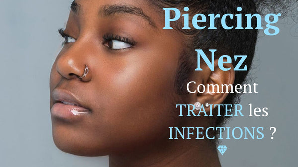 infection piercing nez