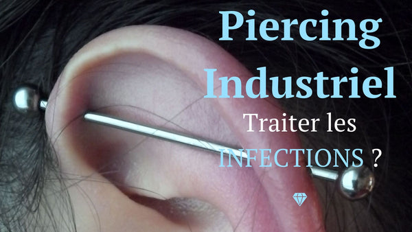 piercing industriel infection