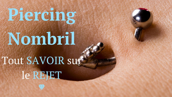 rejet piercing nombril