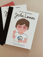 Load image into Gallery viewer, John Lennon Little People Big Dreams Hardcover