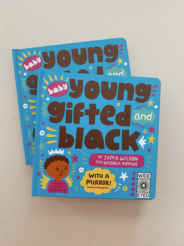 Baby Young Gifted and Black: With a mirror! Board Book
