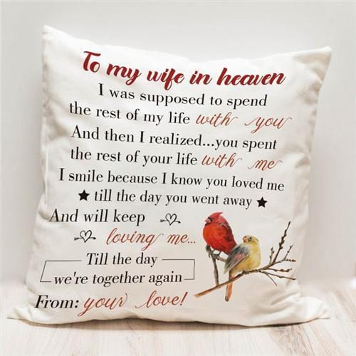 To My Wife In Heaven - Pillow Case