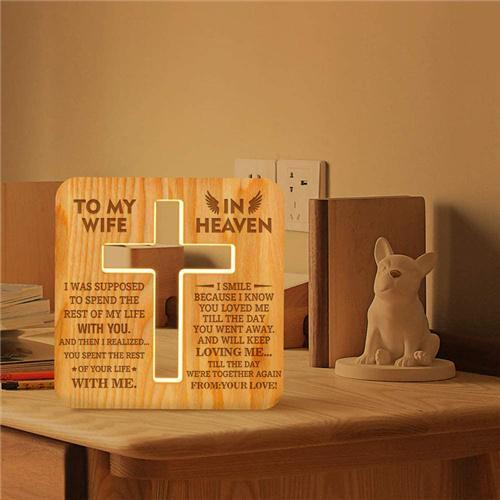 To My Wife In Heaven - Cross Wooden Lamp