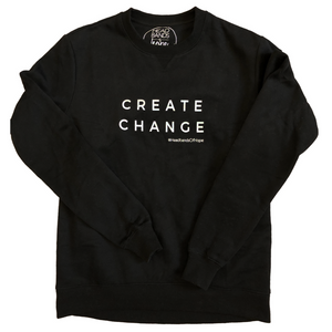 Create Change Sweatshirt Black