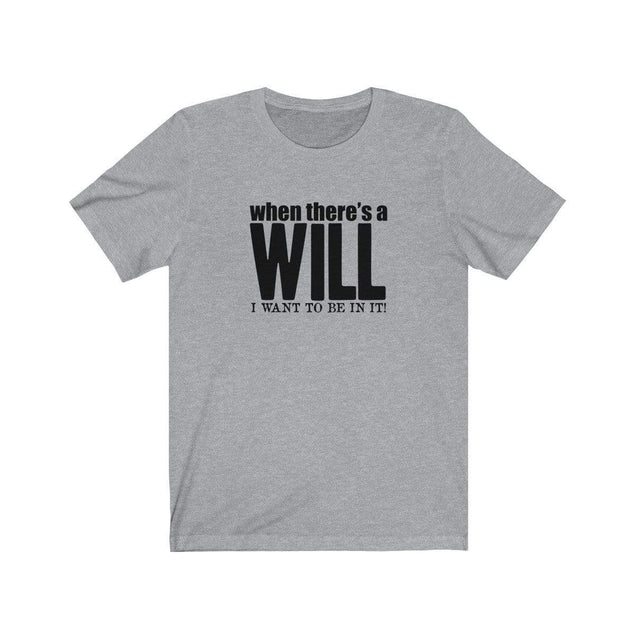 A Will T-Shirt Athletic Heather / S  - VPI Shop