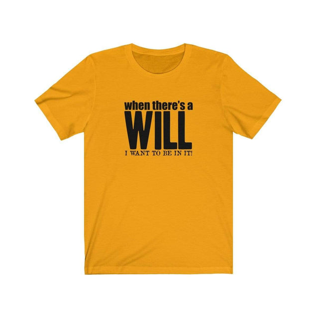 A Will T-Shirt Gold / L  - VPI Shop