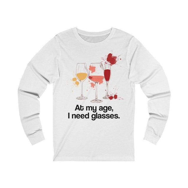 At my age I need glasses Long Sleeve T-Shirt White / L  - VPI Shop