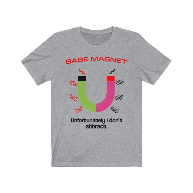 Babe Magnet T-Shirt Athletic Heather / S  - VPI Shop