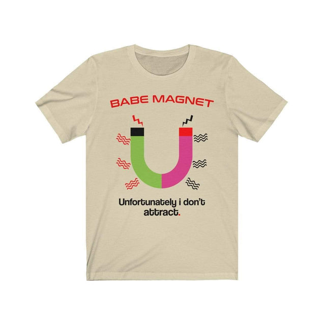 Babe Magnet T-Shirt Natural / S  - VPI Shop