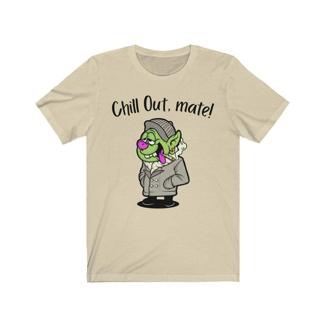 Chill Out, Mate T-Shirt Natural / L  - VPI Shop
