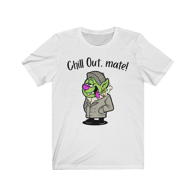 Chill Out, Mate T-Shirt White / S  - VPI Shop