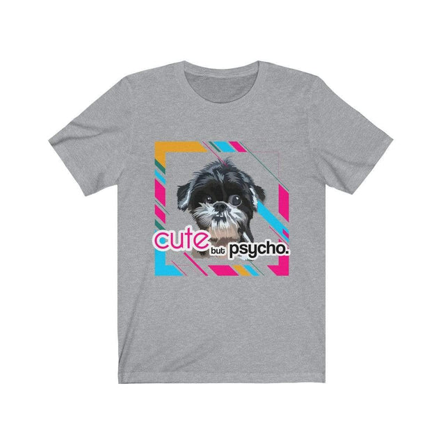 Cute but psycho T-Shirt Athletic Heather / S  - VPI Shop