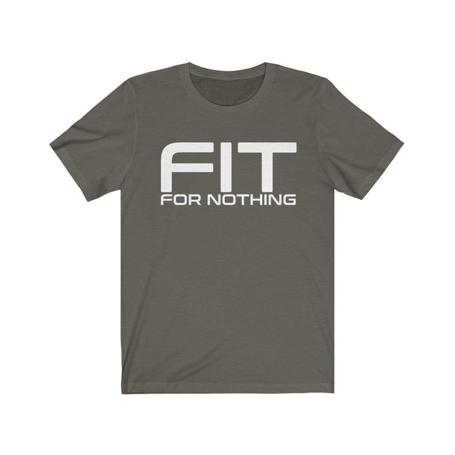 Fit for nothing T-Shirt Army / S  - VPI Shop