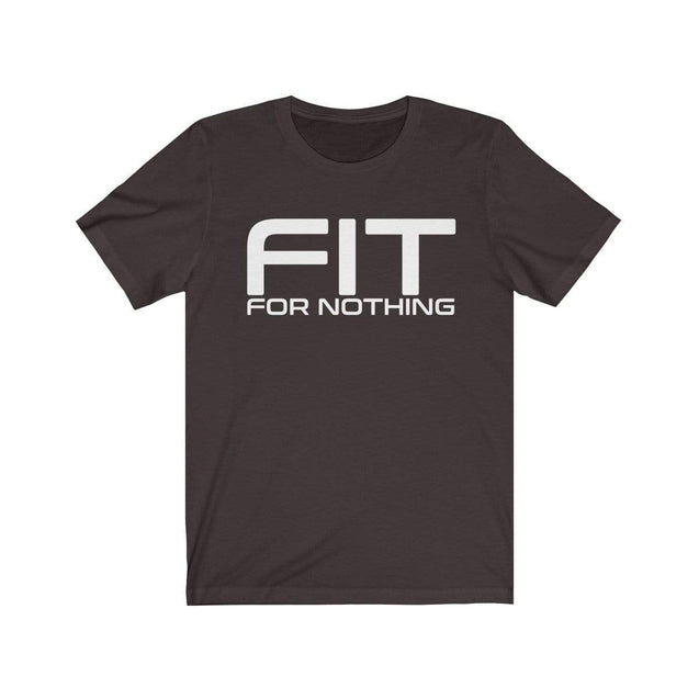 Fit for nothing T-Shirt Chocolate/Brown / S  - VPI Shop