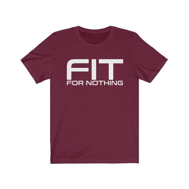 Fit for nothing T-Shirt Maroon / S  - VPI Shop