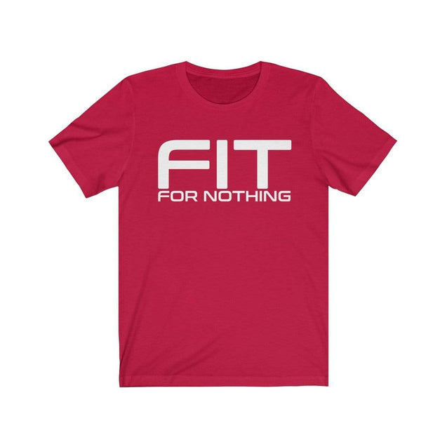Fit for nothing T-Shirt Red / S  - VPI Shop