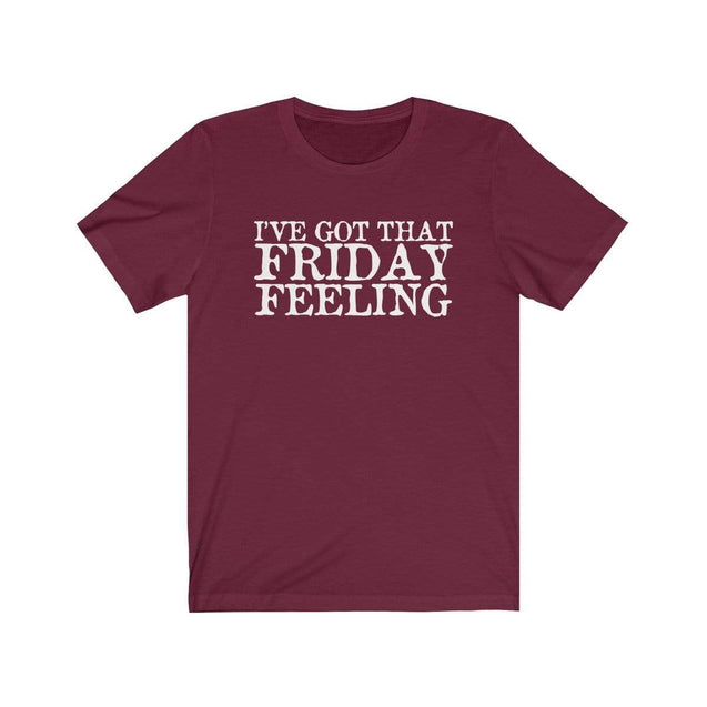 Friday Feeling T-Shirt Maroon / S  - VPI Shop