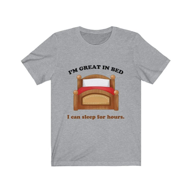 Great in bed T-Shirt Athletic Heather / L  - VPI Shop