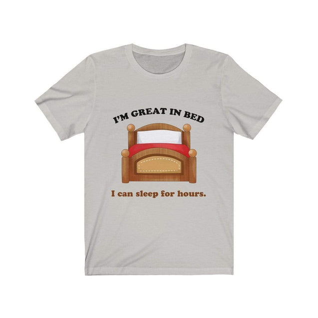 Great in bed T-Shirt Silver / S  - VPI Shop