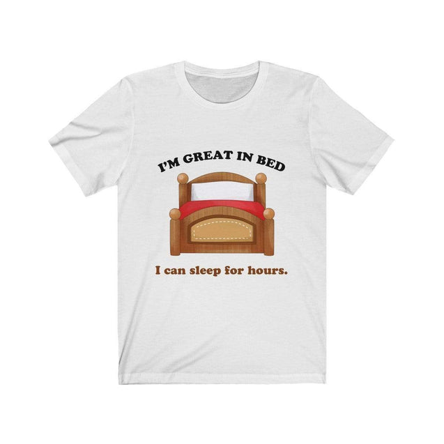 Great in bed T-Shirt White / S  - VPI Shop