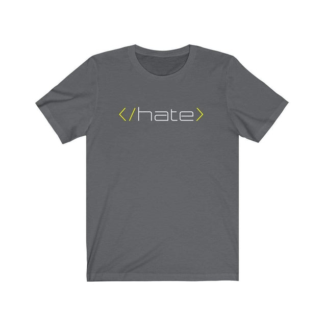 Hate T-Shirt Asphalt / S  - VPI Shop