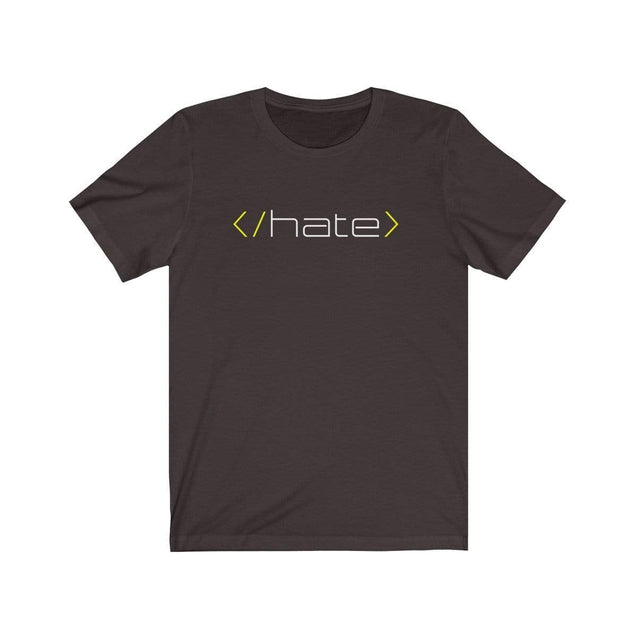 Hate T-Shirt Chocolate/Brown / S  - VPI Shop