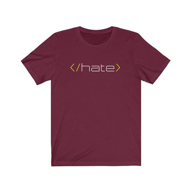 Hate T-Shirt Maroon / S  - VPI Shop