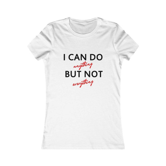 I can do anything Women's T-Shirt White / L  - VPI Shop
