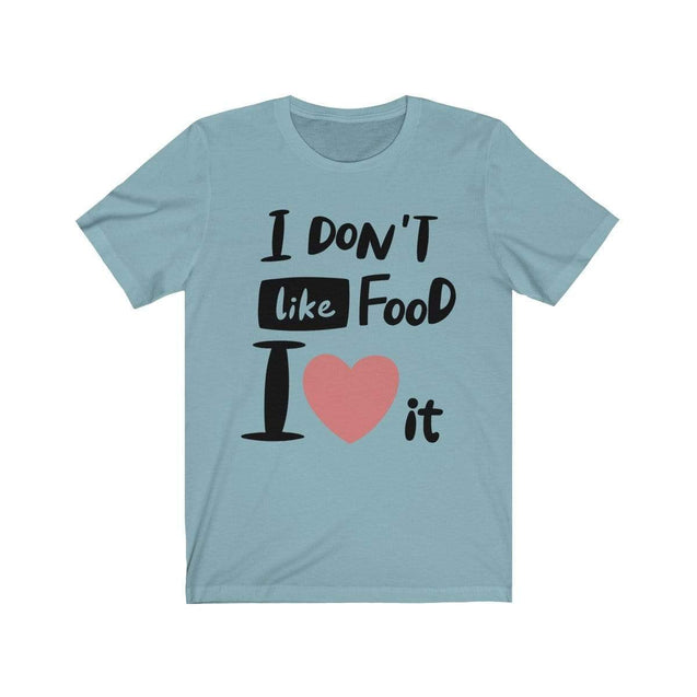 I Love Food T-Shirt Baby Blue / S  - VPI Shop