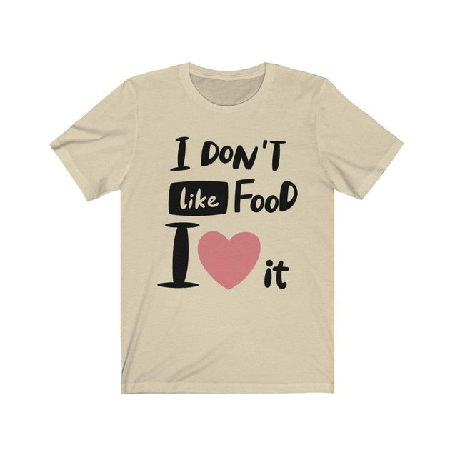 I Love Food T-Shirt Natural / S  - VPI Shop