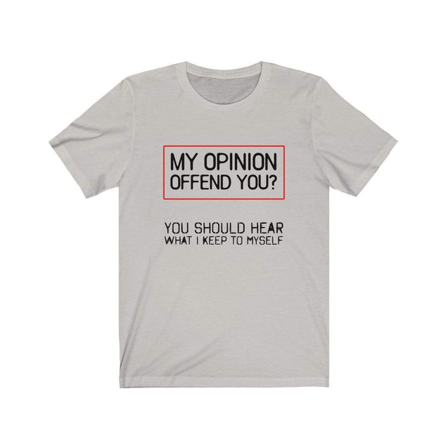 My Opinion T-Shirt Silver / S  - VPI Shop