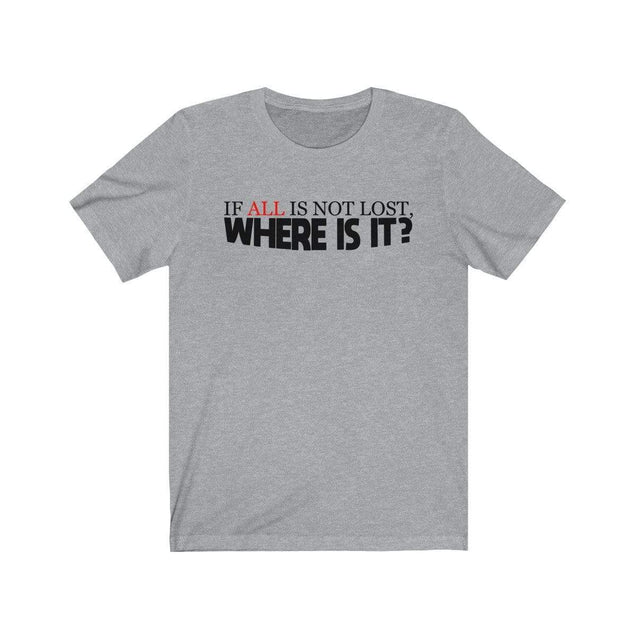 Not Lost T-Shirt Athletic Heather / L  - VPI Shop