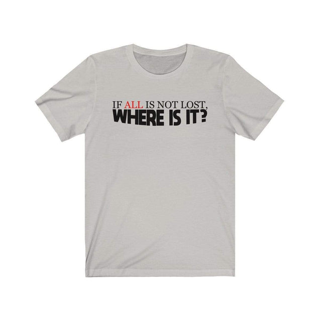 Not Lost T-Shirt Silver / S  - VPI Shop