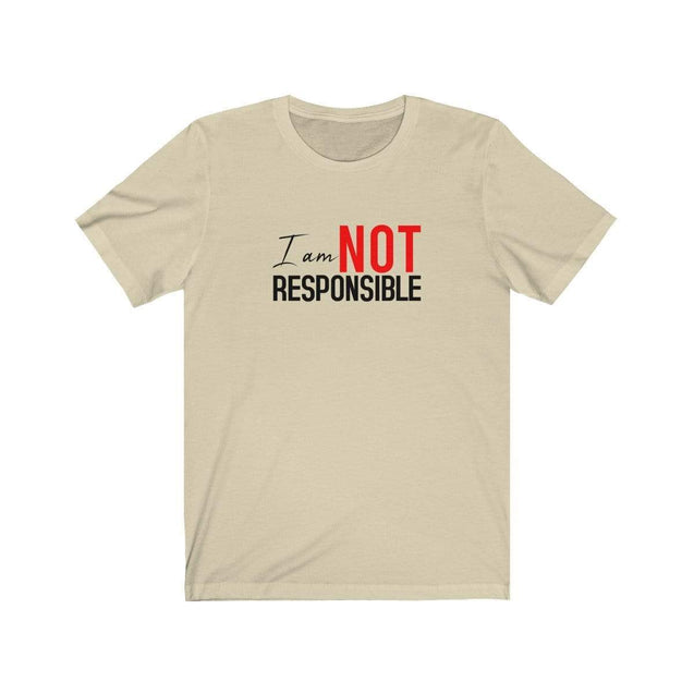 Not Responsible T-Shirt Natural / S  - VPI Shop