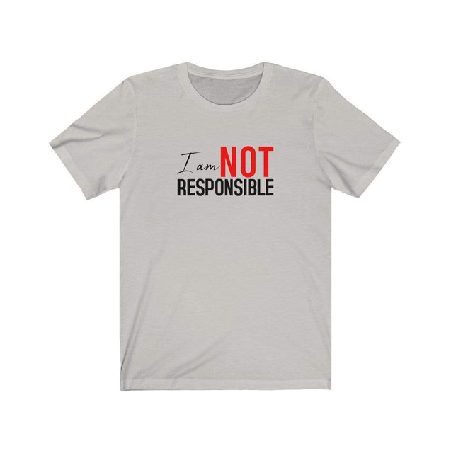 Not Responsible T-Shirt Silver / S  - VPI Shop