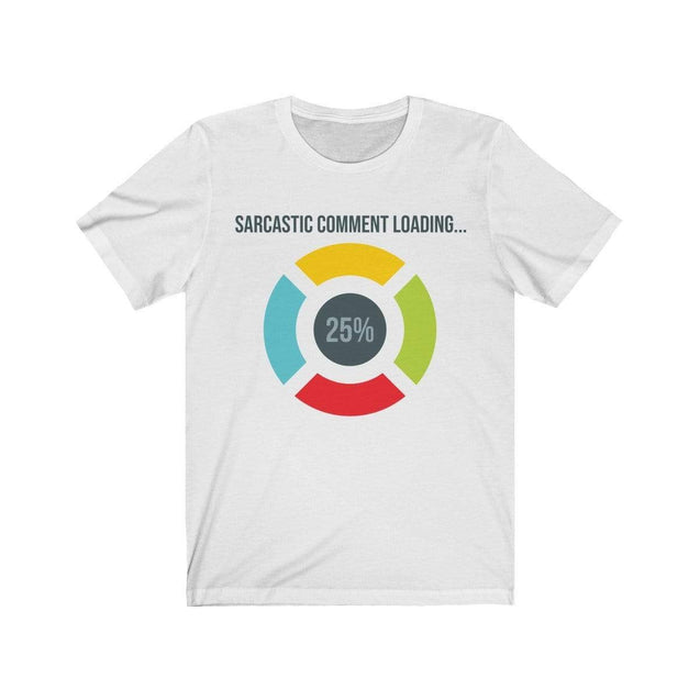Sarcastic Comment T-Shirt White / L  - VPI Shop