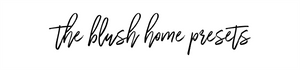 The Blush Home Presets